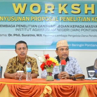 LP2M IAIN Pontianak Gelar Workshop Penyusunan Proposal Penelitian Kompetitif